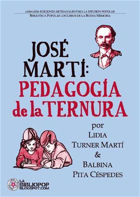 libro turner the sea jose mart 237 pedagog 237 a de la ternura by biblio pop issuu