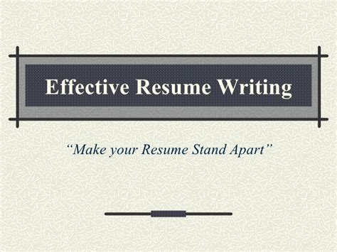 Effective Resume Writing by Effective Resume Writing Tips