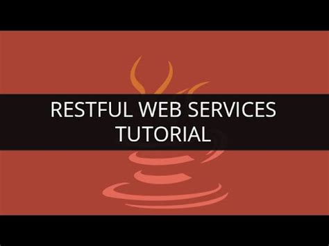 rest tutorial java youtube restful web services tutorial restful web services