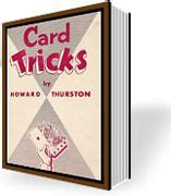 howard thurston s card tricks books the rewards for the reason for ebook