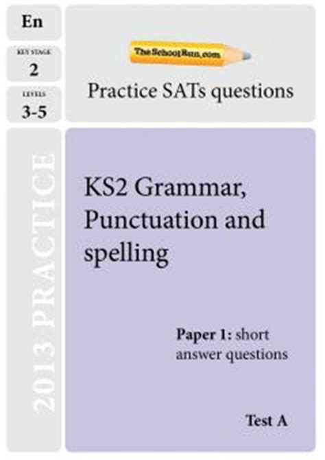 ks2 sats the spelling punctuation and grammar