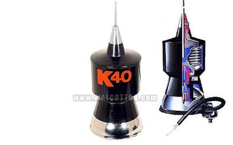 K40 Antenna Roof Mount - k40 trunk mount cb antenna base loaded cb antenna