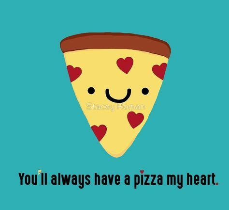 pizza pun slice kawaii funny italian puns heart love marriage valentine valentines