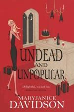 Book Review Undead And Unwed By Maryjanice Davidson by Maryjanice Davidson Undead And Unpopular Book Review