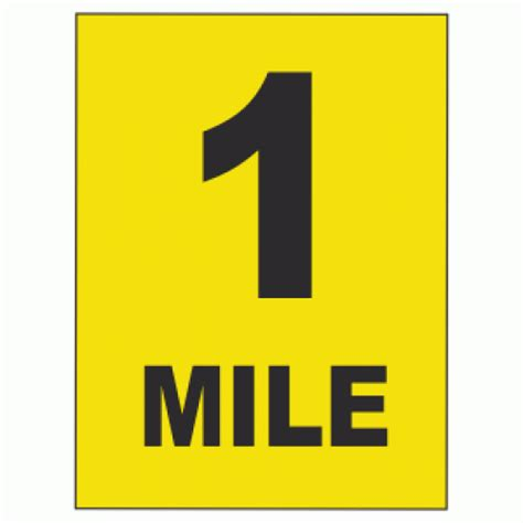 To 1 Mile by 1 Mile Sign