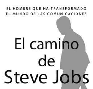 descargar el libro el camino de steve jobs pdf gratis libros de econom 237 a el camino de steve jobs hormiga millonaria