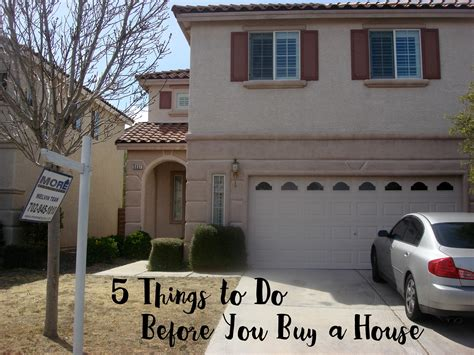 things to do before buying a house things to do before you buy a house 28 images 8 important things to do before
