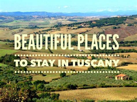 best town to stay in tuscany italian hill towns beautiful places to stay in tuscany