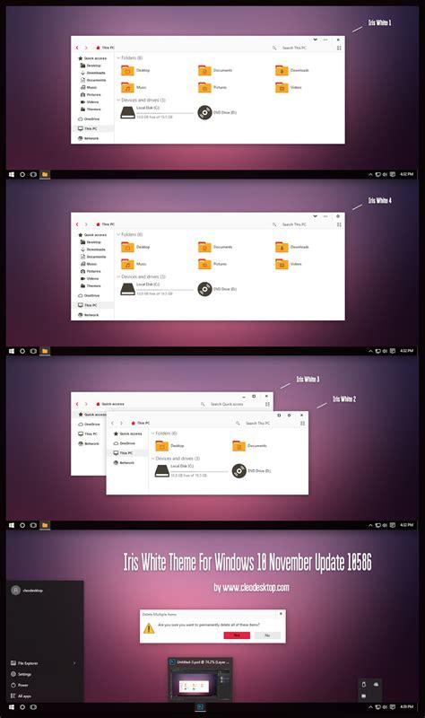 white theme for windows 10 iris white theme for windows10 th2 build 10586 aka 1511