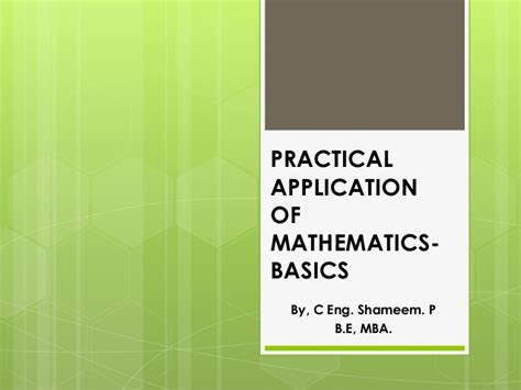 Practical Mba by Practical Application Of Mathematics Basics