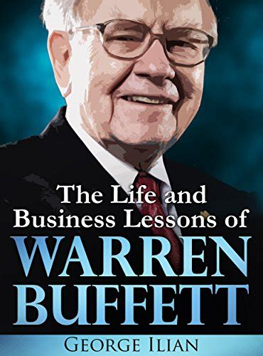 libro warren buffett the life warren buffett the life and business lessons of warren buffett english edition biografie e