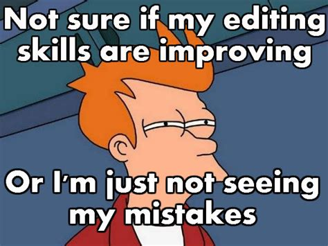 Photo Meme Editor - futurama fry meme stephanie haggarty