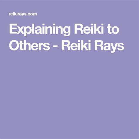 explaining reiki   reiki   pronounce