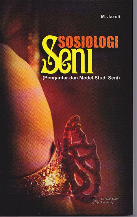 Buku Pengantar Teori Sosiologi Oleh Prof Dr Damsar buku baru sosiologi seni prof dr muhammad jazuli