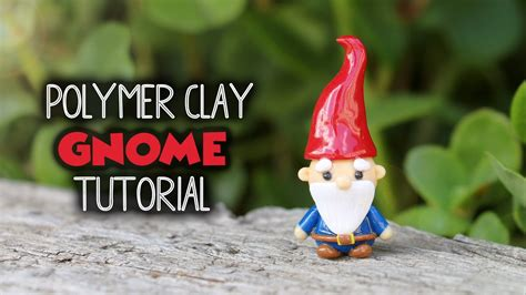 garden gnomepolymer clay tutorial youtube