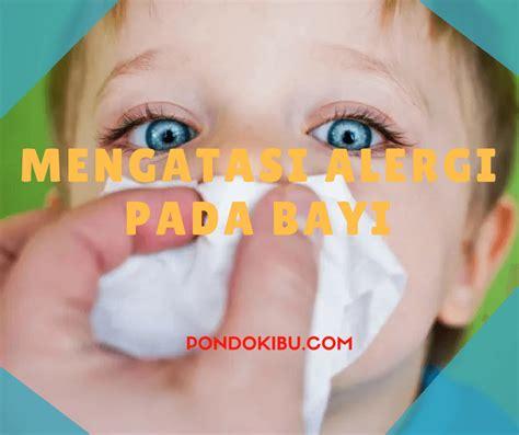 Bayi Alergi mengatasi alergi pada bayi