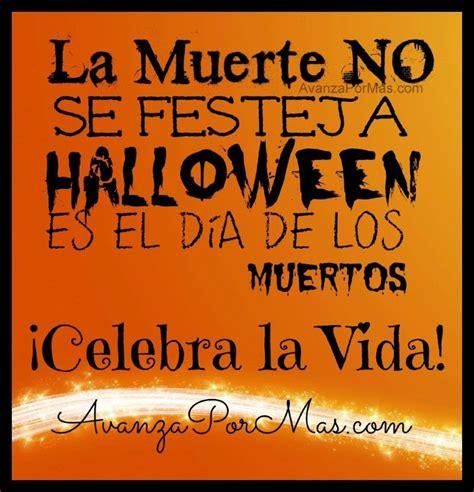 imagenes de yo no celebro halloween la muerte no se festeja para tu hogar pinterest