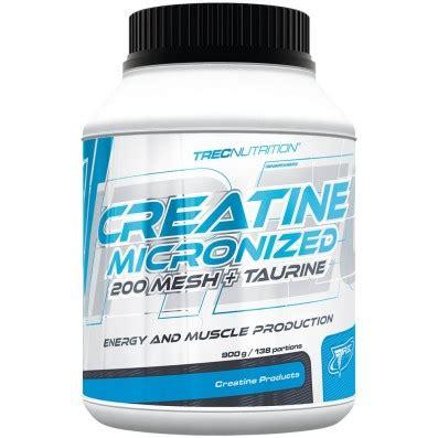creatine t opinie creatine 200 mesh tauryna trec kreatyna monohydrat od 65 zł