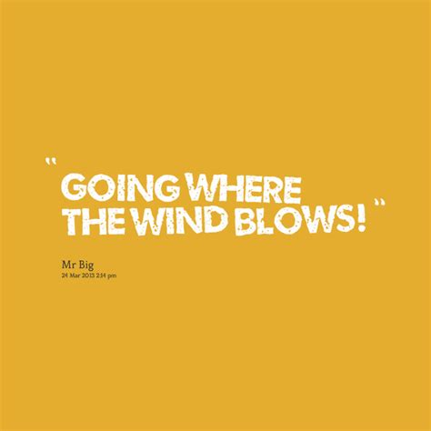 Wind Quotes Sayings wind quotes quotesgram
