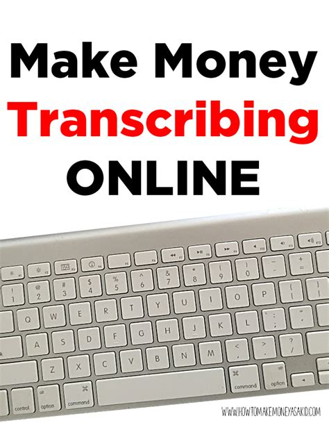 How Kids Can Make Money Online - make money transcribing online howtomakemoneyasakid com