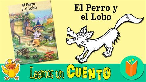 libro el trauma y el el perro y el lobo cuentos infantiles en espa 241 ol youtube