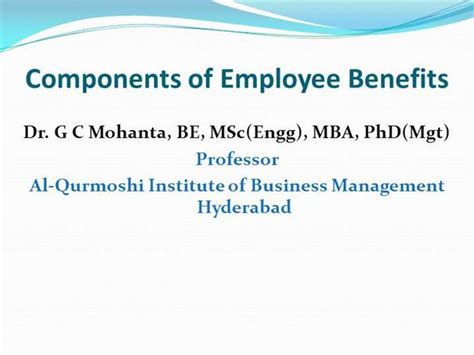 Benefits Of Mba To Employee by Components Of Employee Benefits Authorstream