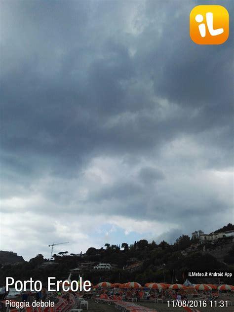 ilmeteo porto santo stefano foto meteo porto ercole porto ercole ore 11 31