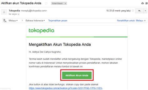 email tokopedia cara mendaftar dan membuat akun di tokopedia aditya web com