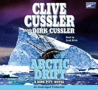 arctic drift dirk pitt arctic drift dirk pitt 20 by clive cussler reviews discussion bookclubs lists