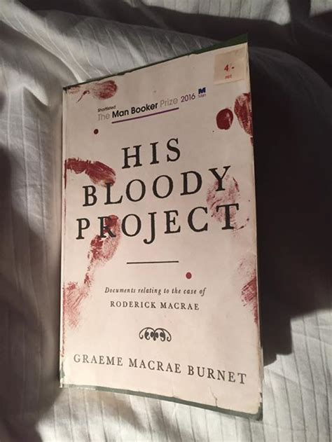 His Bloody Project Documents Relating To The Of Roderick Ebook don t just moan do something plus musical nicky marr