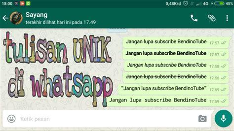 tutorial membuat case unik tutorial atau cara membuat tulisan unik di whatsapp youtube