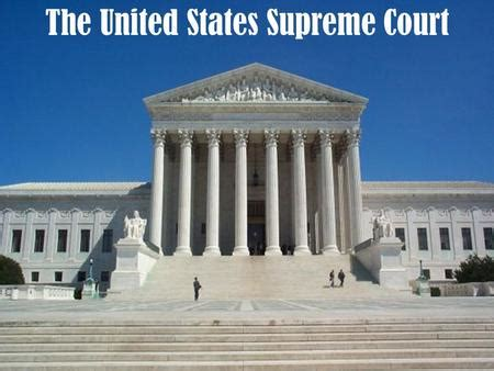 The United States Supreme Court Is Accessible To The by United States Court System Bassett Ppt