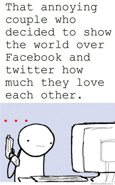 Facebook Memes About Love - that annoying couple weknowmemes