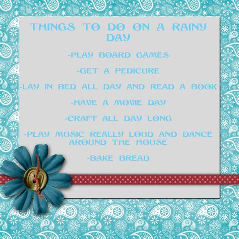 things to do in s day rainy saturday quotes quotesgram