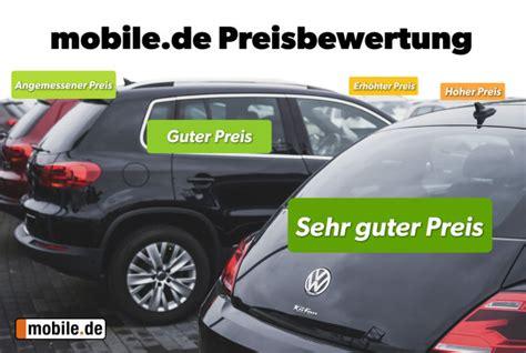 mobile de gebraucht wagen neu preisbewertung auf mobile de