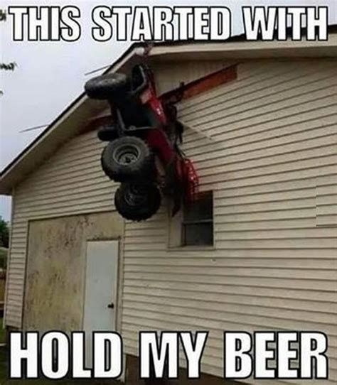 Hold My Beer Meme - hold my beer funny pictures quotes memes funny images