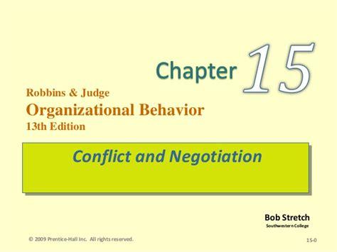 Organizational Behavior 15 Ed conflict and negotiation