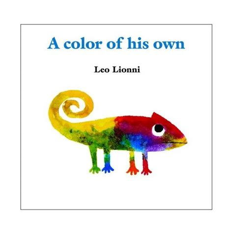 a color of his own quot a color of his own quot by leo lionni classroom activities