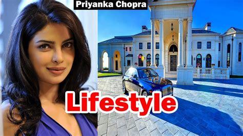 priyanka chopra family net worth priyanka chopra lifestyle net worth salary house youtube