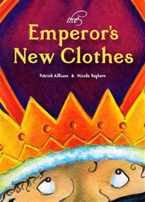 the emperor s new clothes books 1000 images about books emperor s new clothes on