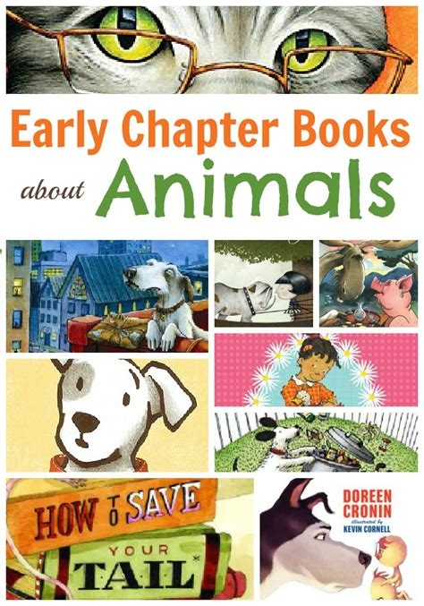 picture chapter books 15 early chapter books for with an animal theme book