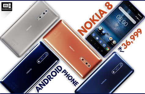 When Android Launched In India by Nokia 8 Android Smartphone Launched In India Inr 36 999