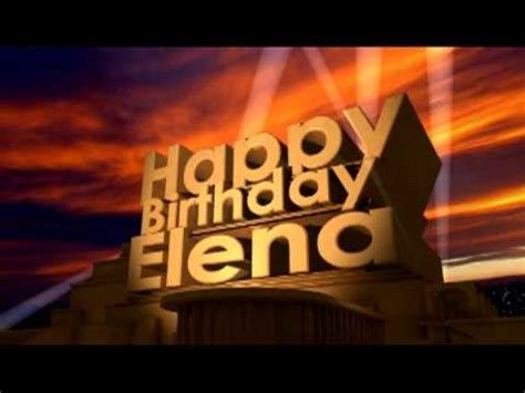 imagenes de happy birthday elena happy birthday elena youtube