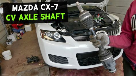 mazda 3 drive shaft mazda cx 7 drive shaft cv axle shaft replacement removal