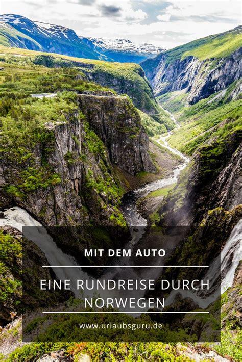 Norwegen Rundreise Auto by Die Besten 25 Norwegen Ideen Auf Pinterest Norwegen