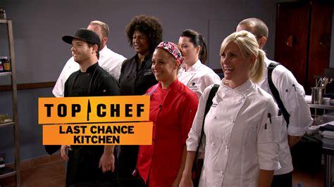 Bravo Last Chance Kitchen by Bravo Tv Top Chef Last Chance Kitchen Wow