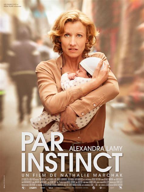 film 2017 complet en français par instinct film 2017 allocin 233