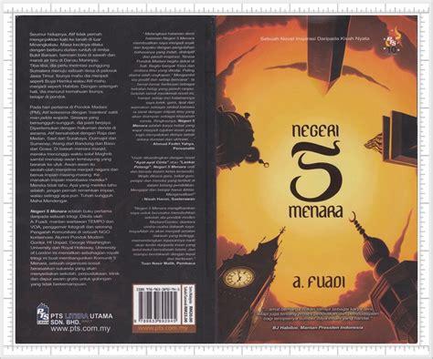 kata motivasi film negeri 5 menara orang perlis menulis novel negeri 5 menara a fuadi
