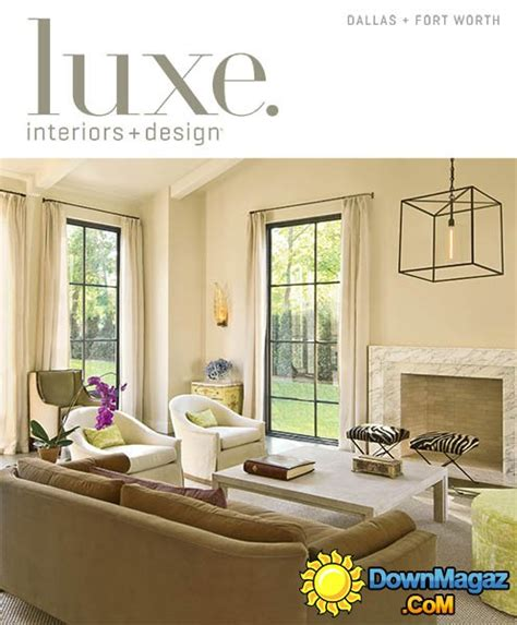 Fort Worth Interior Designers by Luxe Interior Design Dallas Fort Worth Edition