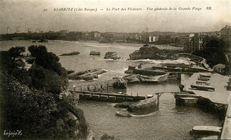 biarritz port des p 234 cheurs biarritz cartes postales
